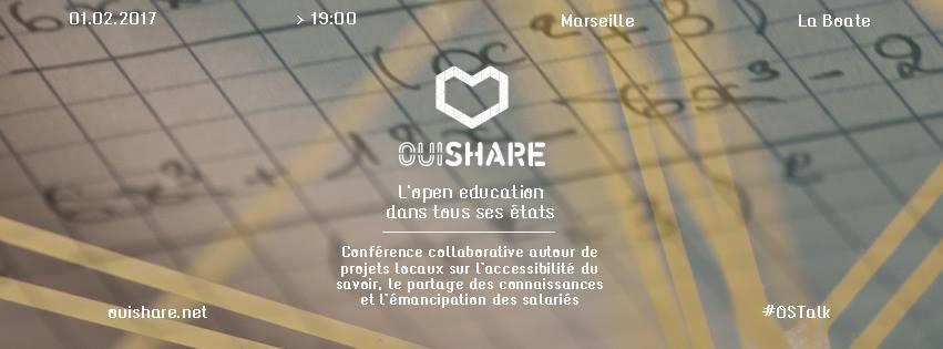 1er Février : Ouishare Talk Sur L'éducation Ouverte à Marseille