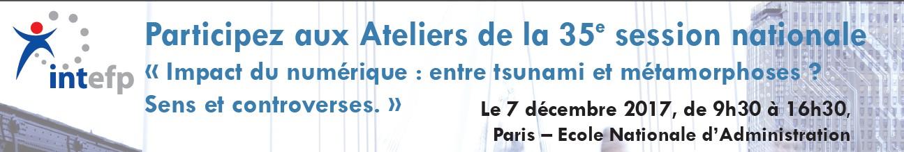 « Impact Du Numérique : Entre Tsunami Et Métamorphoses ? … », Ateliers De L'INTEFP Le 7 Décembre