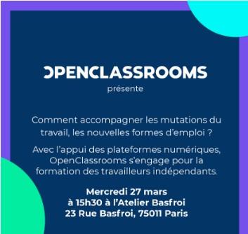 OpenClassrooms : Comment Accompagner Les Mutations Du Travail, Les Nouvelles Formes D'emploi? Programme Level UP